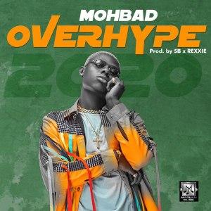 Mohbad Overhype Mp3