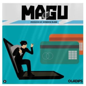 Oladips Magu freestyle