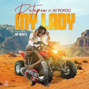 Patapaa ft AY Poyoo My Lady Mp3