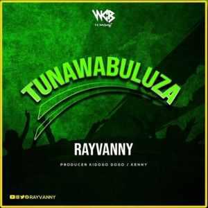 Rayvanny Tunawabuluza Mp3