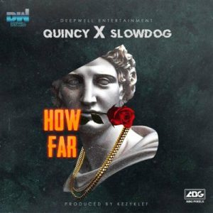 Slowdog ft Quincy How Far Mp3