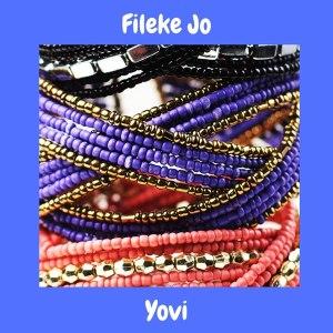 Yovi Fileke Jo Mp3
