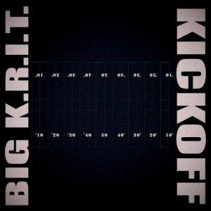 Big KRIT Kickoff Mp3