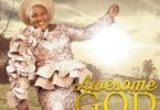 Chioma Jesus Awesome God Mp3