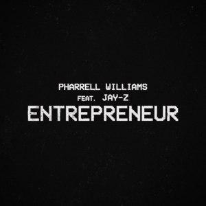 Pharrell Williams ft Jay-Z Entrepreneur Mp3