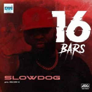 SlowDog 16 Bars Mp3