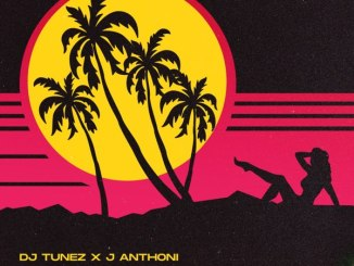 DJ Tunez ft J. Anthoni Differently Mp3
