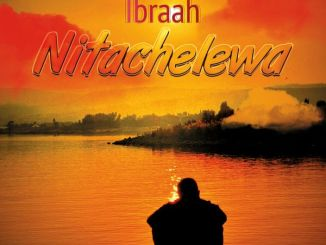 Ibaah Nitachelewa Mp3