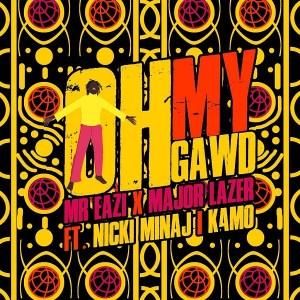 Mr Eazi & Major Lazer ft Nicki Minaj, K4MO - Og My Gawd