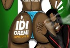 Naira Marley - Idi Oremi (Opotoyi 2) Mp3