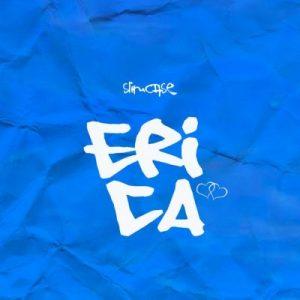 Slimcase - Erica Mp3