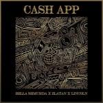 Bella Shmurda ft Zlatan, Lincoln - Cash App