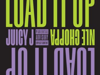 Juicy J ft. Nle Choppa - Load It Up