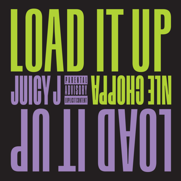 Juicy J ft. Nle Choppa - Load It Up