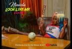 [Video] Niniola - Look Like Me