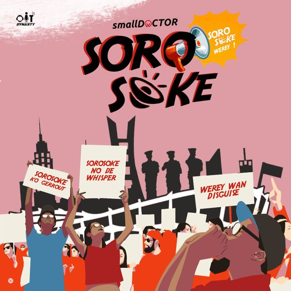 Small Doctor Soro Soke Mp3