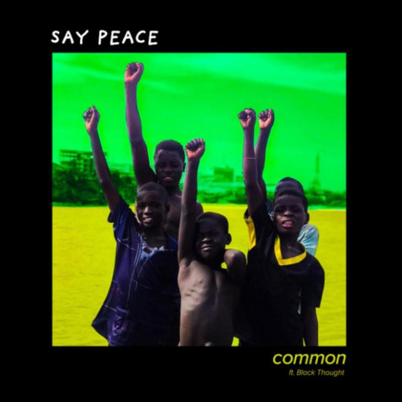 Common ft Black Thought Say Peace Mp3