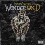 Kevin Gates Wonderland Mp3