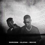 Sarkodie ft. Zlatan, Rexxie - Hasta La Vista