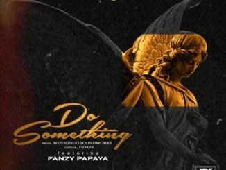 Deejay J Masta ft. Fanzy Papaya - Do Something