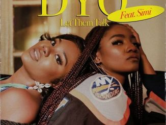 Dyo ft. SImi - Let Them Talk