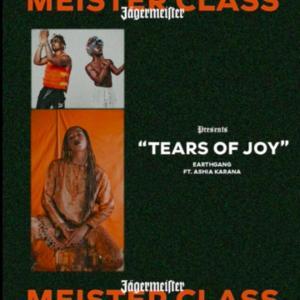 EarthGang - Tears Of Joy