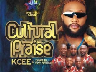 Kcee - Cultural Praise