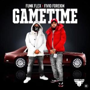 Funk Flex ft. Fivio foreign - Game Time