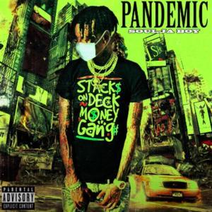 Soulja Boy - Pandemic