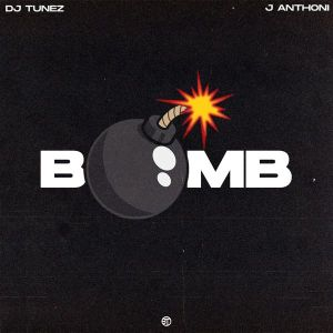 DJ Tunez ft. J. Anthony - Bomb