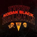 Kodak Black - Every Balmain