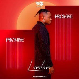 Lava Lava - Promise EP