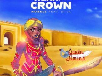 Morell ft Di'Ja - Wear Your Crown