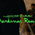 Small Doctor - Mandeman Remix video