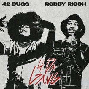 42 Dugg ft Roddy Ricch - 4 Da Gang