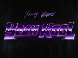 FXXXXY ft Lil Uzi Vert - Yeah Kool