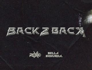 Rexxie ft. Bella Shmurda - Back 2 Back