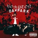 YG ft. Mozzy - Bompton To Oak Park
