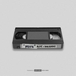 Blxst ft. Bino Rideaux - Movie