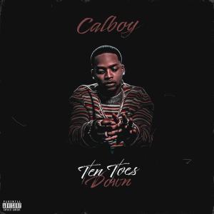 Calboy - Ten Toes Down