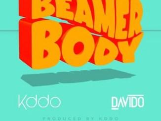 Kiddominant ft Davido - Beamer Body