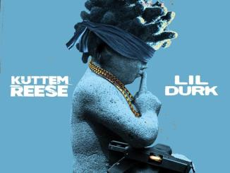 Kuttem Reese ft Lil Durk - No Statements