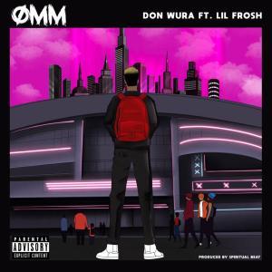 Don Wura ft. Lil Frosh - One Man Mopol