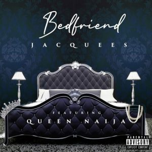 Jacquees ft. Queen Naija - Bed Friend