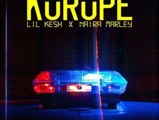 Lil Kesh ft Naira Marley - Korope