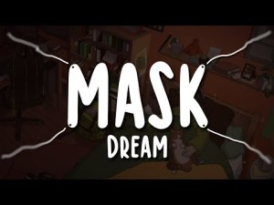 Dream - Mask