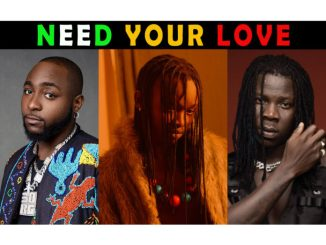 Ayanfe ft. Davido, Stonebwoy - Need Your Love