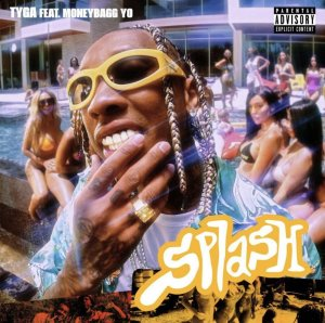 Tyga ft. Moneybagg Yo - Splash