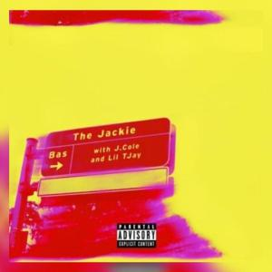 Bas ft. Lil Tjay, - The Jackie