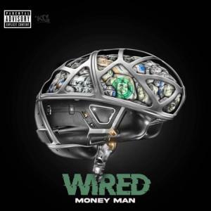 Money Man - Wired